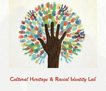 Cultural Heritage and Racial Identity Lab
